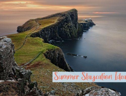 Summer 2021 Staycation Ideas